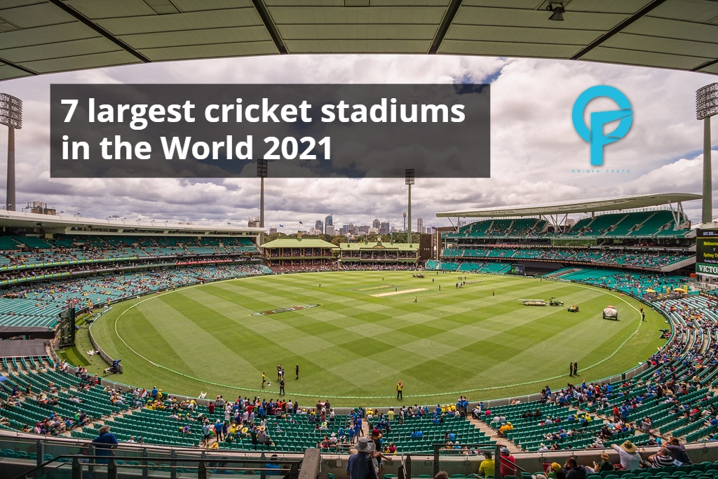 7 largest cricket stadiums in the World 2021